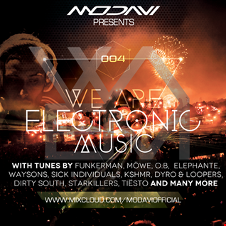 We Are Electronic Music #004