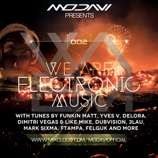 We Are Electronic Music #002