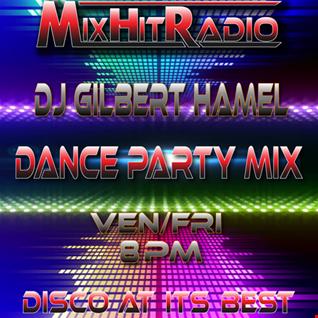 DJ Gilbert Hamel   Dance Party Mix S05 E16 Top 150 1