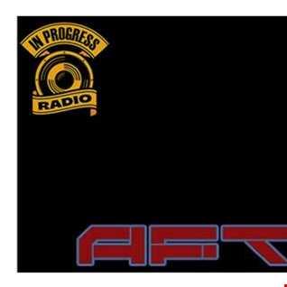 ALUKAA - AFTER DOSE Ep. 001 -  5.10.15  (www.Inprogressradio.com)