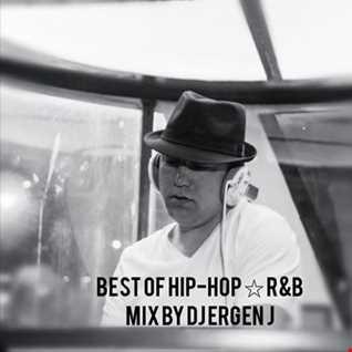 Best of Hip-Hop R&B Mix by Dj Ergen J