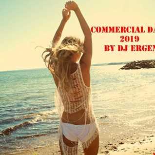 Commercial Dance Hit's Of 2019 by Dj Ergen J