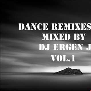 DANCE REMIXES 2020 MIXED by DJ ERGEN J VOL.1
