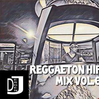REGGAETON HIP-HOP R&B MIX VOL.6 by DJ ERGEN J