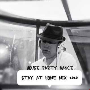 STAY AT HOME MIX 2020 by DJ ERGEN J (DANCE MIX)