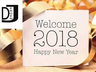Welcome 2018 Commercial Dance Mix by Dj Ergen J