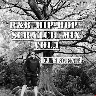 R&B HIP-HOP SCRATCH MIX VOL.1 by DJ ERGEN J