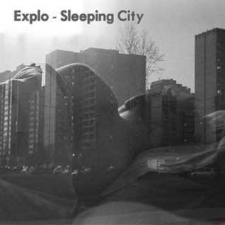 Explo - Sleeping City Mix