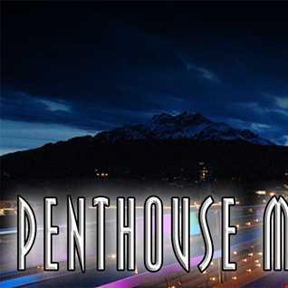 Penthouse Mix Vol1. (by DJ Lazàr)
