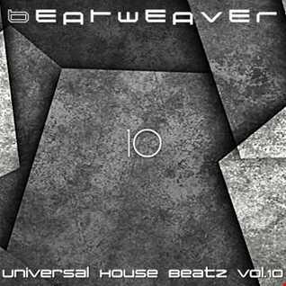 Universal House Beatz vol.10