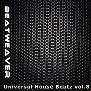 Universal House Beatz vol.8