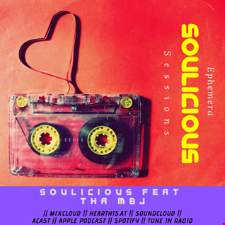 Soulicious Double Up Sessions with guest DJ MBJ Radio (The Ephemera Sessions)
