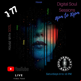 Digital Soul Sessions Show (House with SOUL) | 07.04 Soul Central Radio