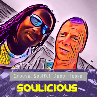 A Deep Journey Into Soulful.... Soulicious 02.08.19