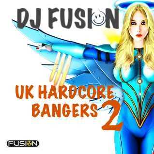 DJ Fusion - UK Hardcore Bangers Vol.2
