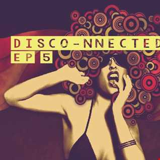 Disco Nnected 5