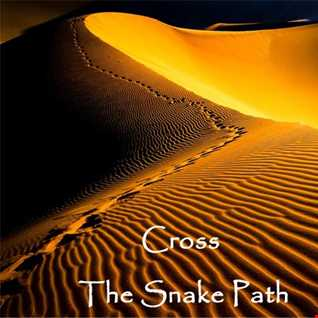 Cross The Snake Path (Oriental Chillout Mix)