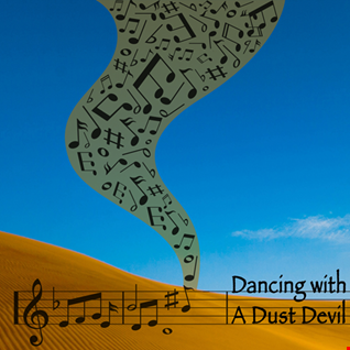 Dancing With A Dust Devil