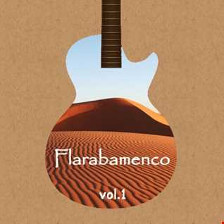 Flarabamenco vol.1 (Flamenco Oriental Mix)