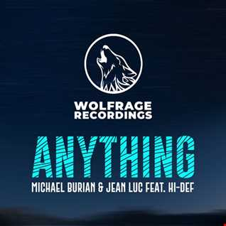 Michael Burian & Jean Luc feat. Hi-Def - Anything (Jean Luc Remix)
