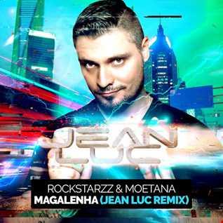 Rockstarzz & Moetana - Magalenha (Jean Luc Remix)