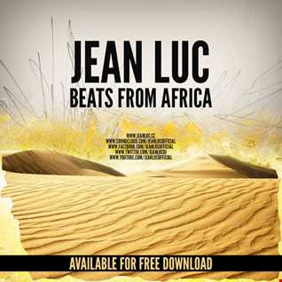 Jean Luc - Beats from Africa (Original Mix) FREE DL