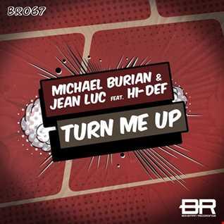 Michael Burian & Jean Luc & Hi-Def - Turn Me Up (DnB Remix)