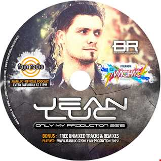 Jean Luc - Only My Production 2015
