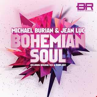 Michael Burian & Jean Luc - Bohemian Soul