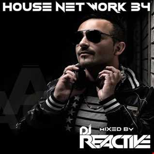 House Network Volume 34 (Mixed by Dj Reactive)