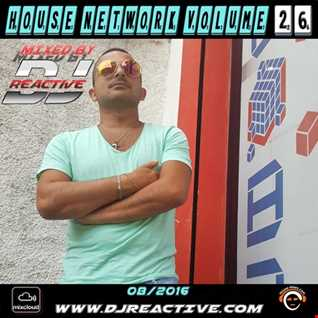 House Network Volume 26 (Mixed by Dj Reactive)