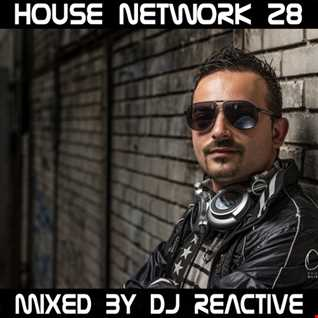 House Network Volume 28 (Mixed by Dj Reactive)
