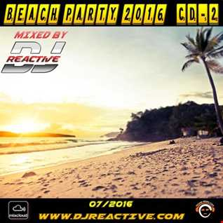 Beach Party 2016 Cd 2 (Mixed by Dj Reactive)