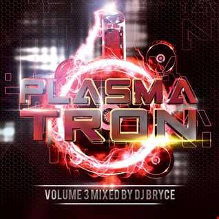 Plasmatron Volume 3 Cd 2 (Mixed by Dj Bryce)