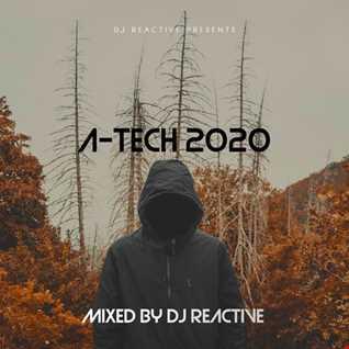 A Tech 2020 (Mixed by Dj Reactive)