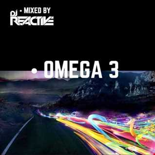 Omega 3 (Mixed by Dj Reactive)