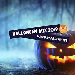 Halloween Mix 2019 (Mixed by Dj Reactive)