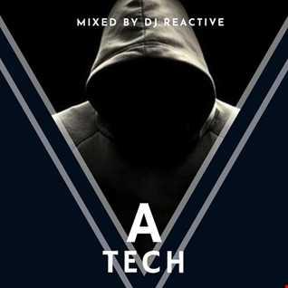 A Tech (Mixed by Dj Reactive)
