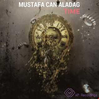 Mustafa Can Aladağ   TIME (Deep House Vocal)