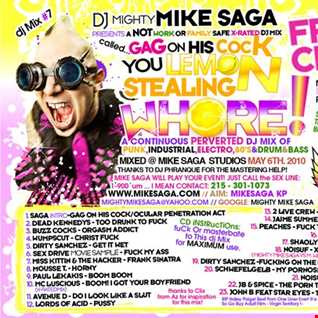 mighty Mike Saga GAG ON HIS COCK YOU LEMON STEALING WHORE! full mix.mp3