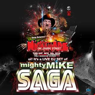 mighty Mike Saga Live @ A Nightmare On Jawn Street Sat Nov 19th. 2019