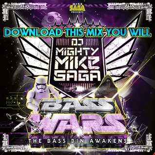 dj Mighty Mike Saga Live @ Bass Wars - The Bass Bin Awakens