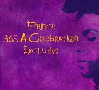 Prince 5 Hour Mix Exclusive for Prince 365 A Celebration