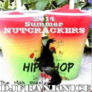 2014 Summer Nutcrackers (EDM & Hip Hop) Edition