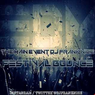 "EDM Festival Bounce ""2015"""