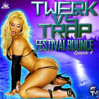 Festival Bounce 4 (Twerk)