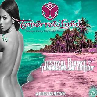 Festival Bounce 7 (Tomorrowland Edition)