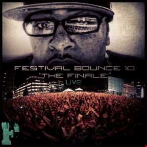 Festival Bounce 10 (The 2015 Finale)