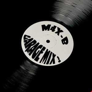 M4X-B - Garage Mix 3 (December 2016)