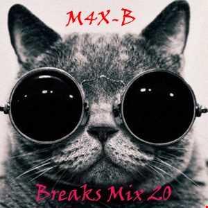 M4X-B Breaks Mix 20 (13 06 2016)